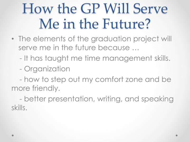 How the GP Will Serve