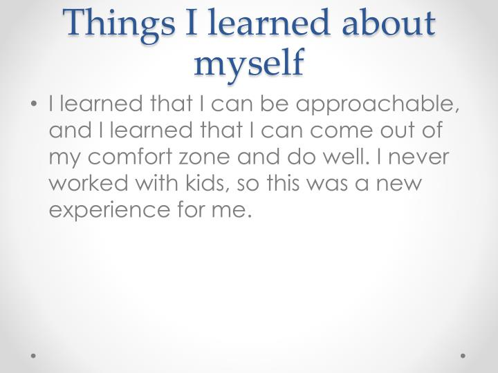 Things I learned about myself