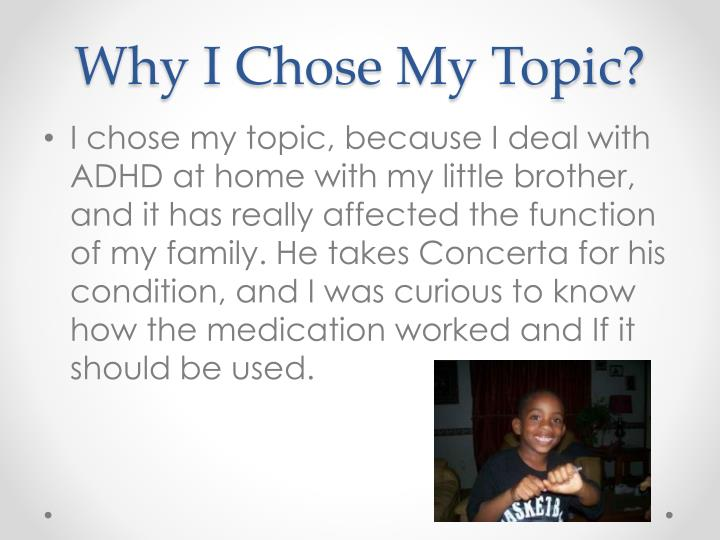 Why i chose my topic