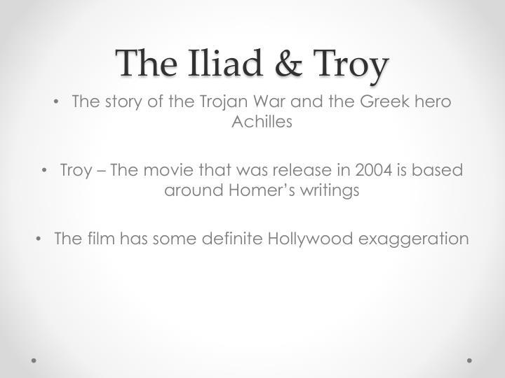 The Iliad & Troy