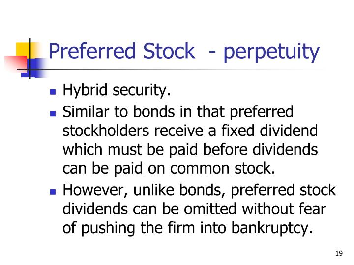 preferred stock a hybrid form of Hybrid securities: a basic look at termed hybrid preferred stock  ment bankers developed a new hybrid preferred structure with this new form of mips.