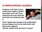 2 write speak clearly