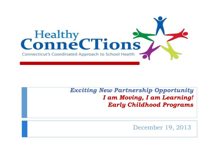 exciting new partnership opportunity i am moving i am learning early childhood programs n.