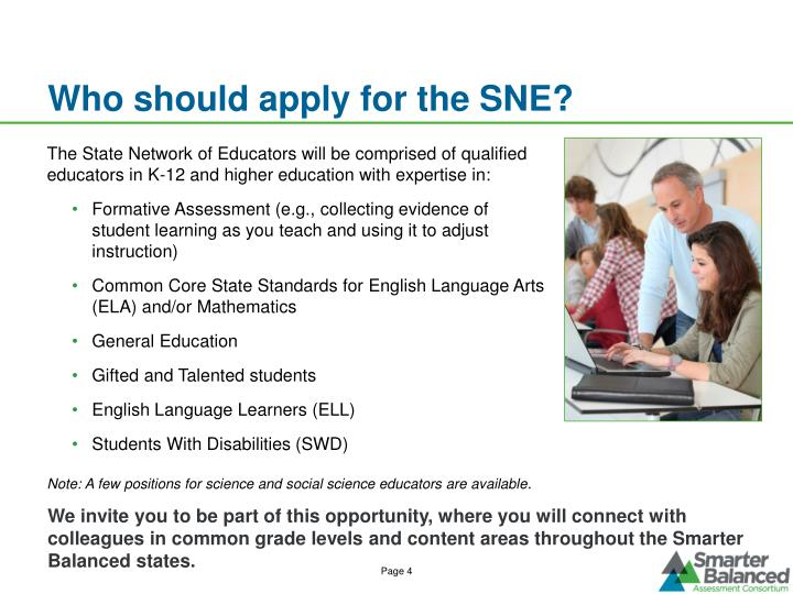 Who should apply for the SNE?
