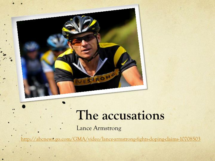 The accusations