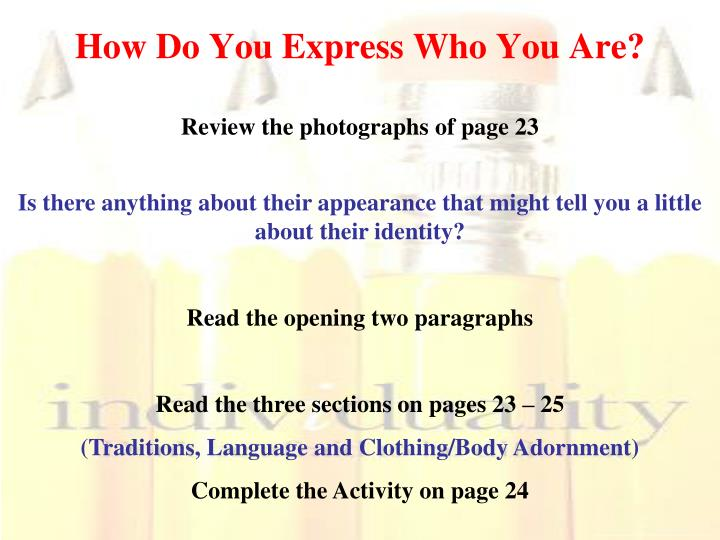 How Do You Express Who You Are?
