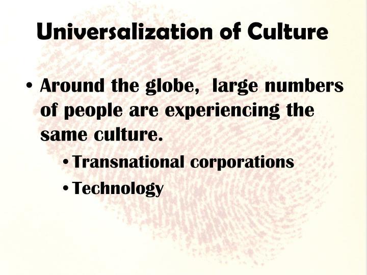 Universalization of Culture