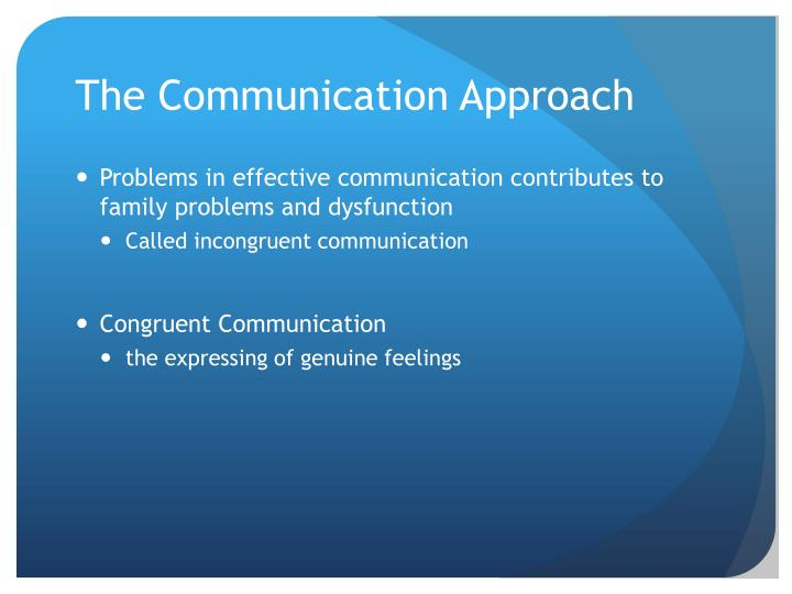 The Communication Approach
