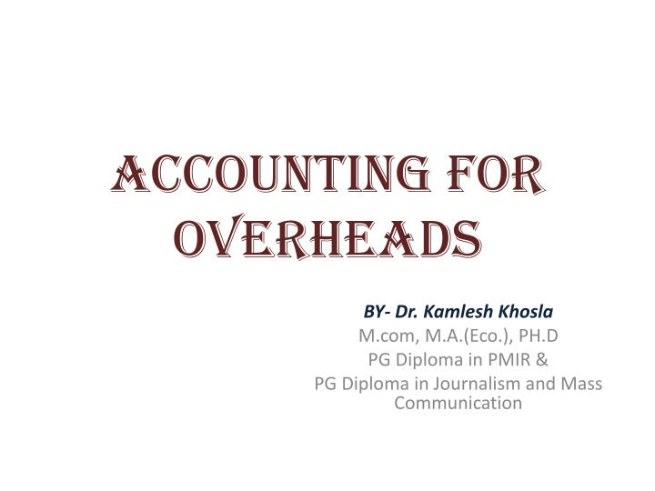 Accounting for overheads