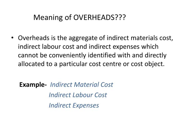 Meaning of overheads