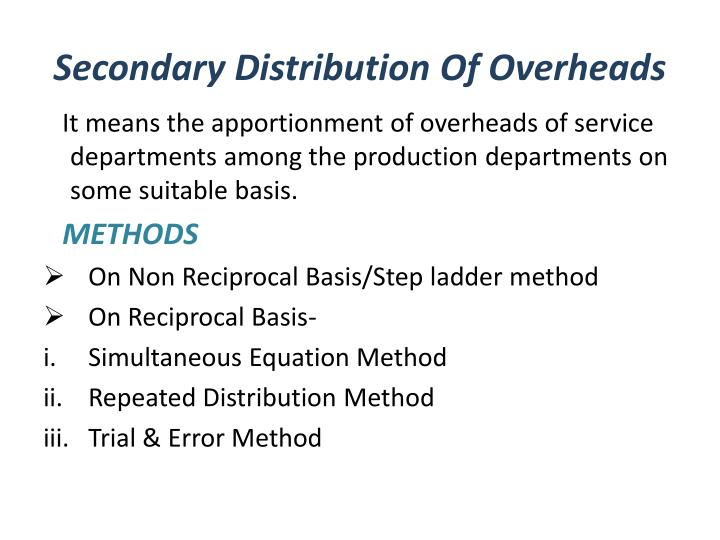 Secondary Distribution Of Overheads