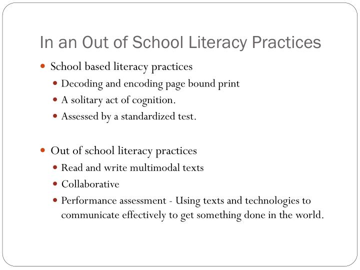 In an Out of School Literacy Practices