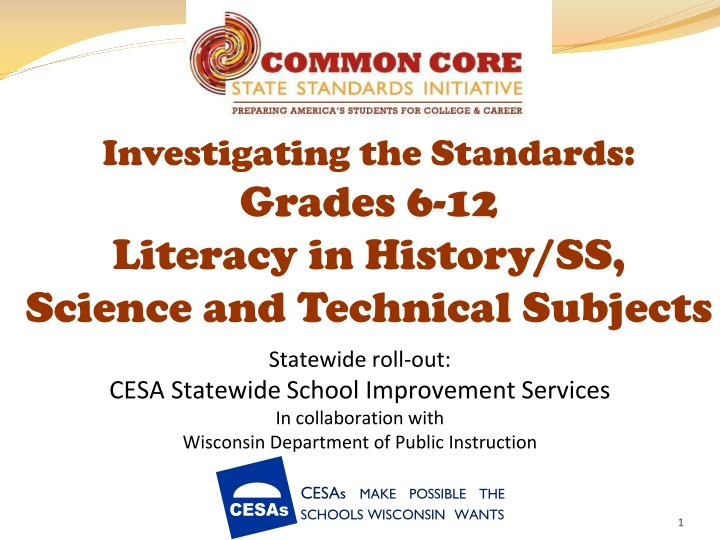investigating the standards grades 6 12 literacy in history ss science and technical subjects n.