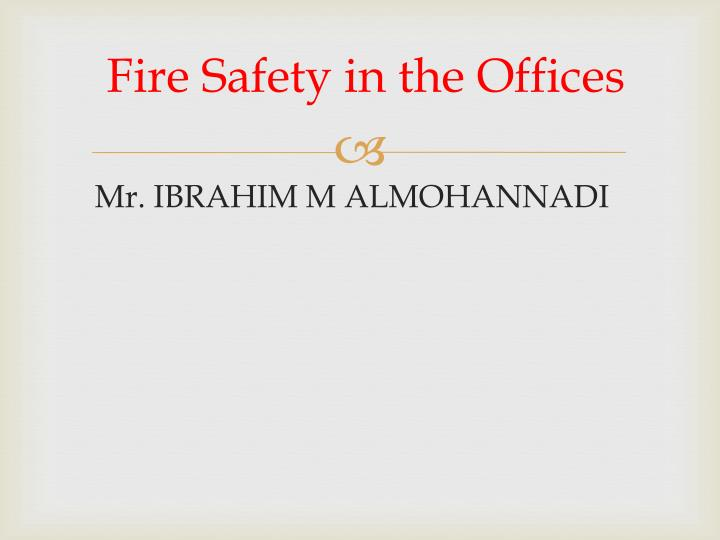 fire safety in the offices n.
