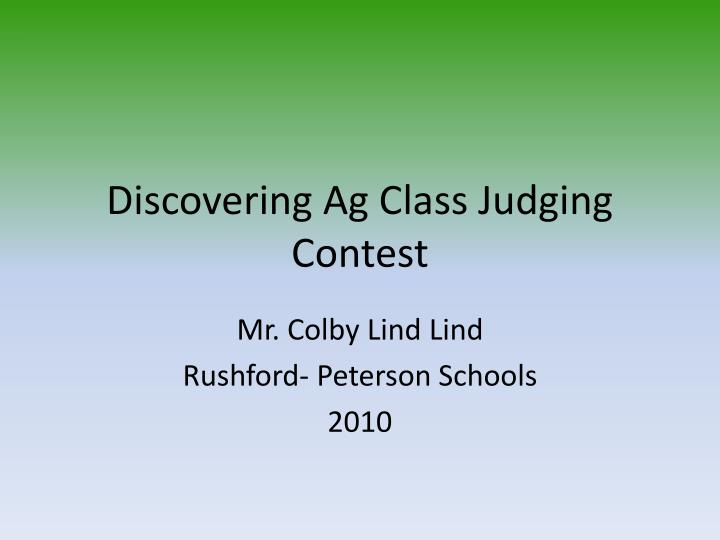 discovering ag class judging contest n.