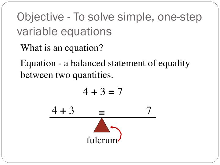 objective to solve simple one step variable equations n.