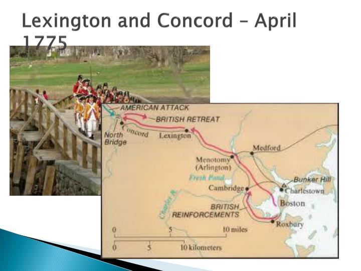 Lexington and Concord – April 1775