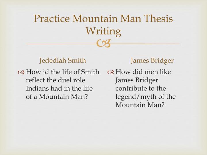 Practice Mountain Man Thesis Writing