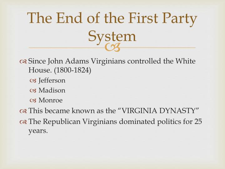 The End of the First Party System