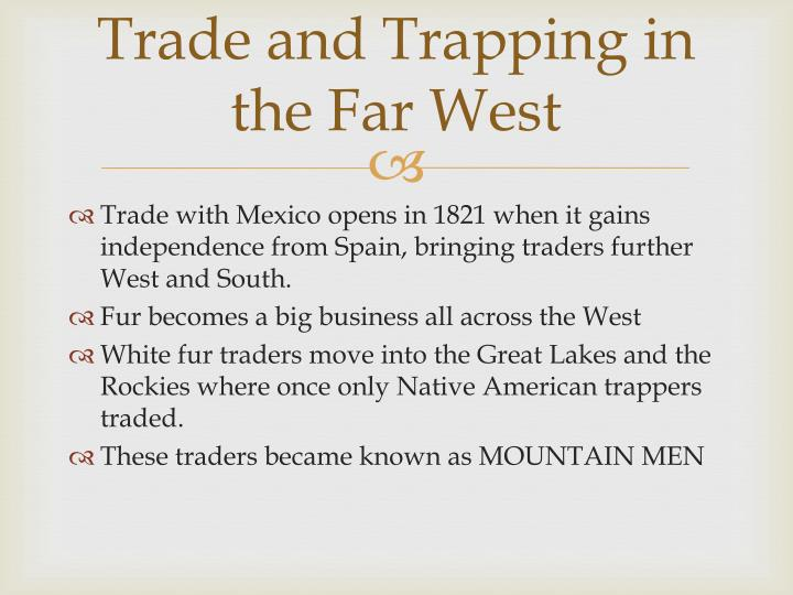 Trade and Trapping in the Far West