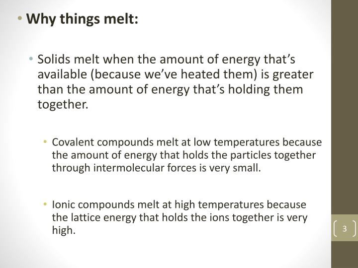 Why things melt: