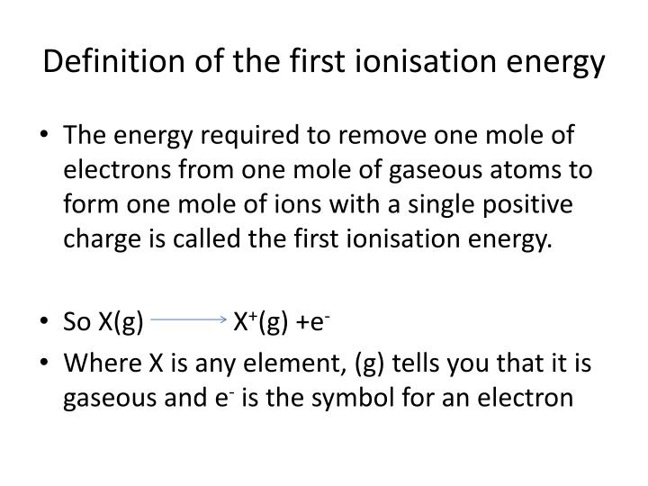 Definition of the first ionisation energy