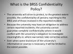 what is the brss confidentiality policy