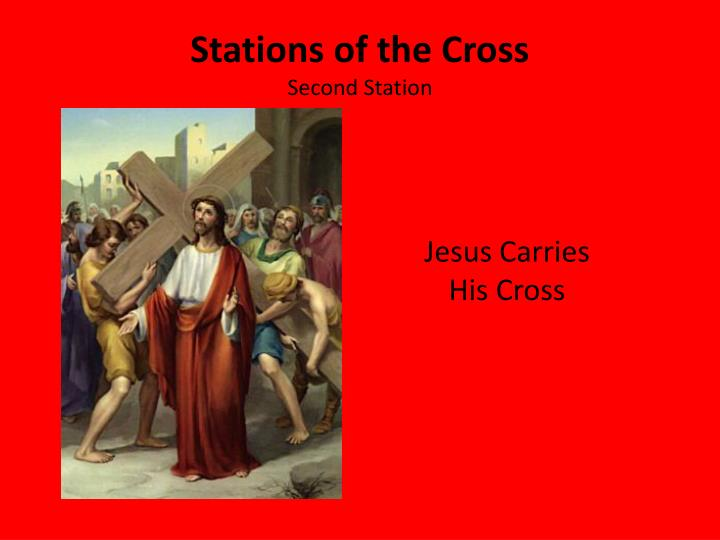 Stations of the cross second station