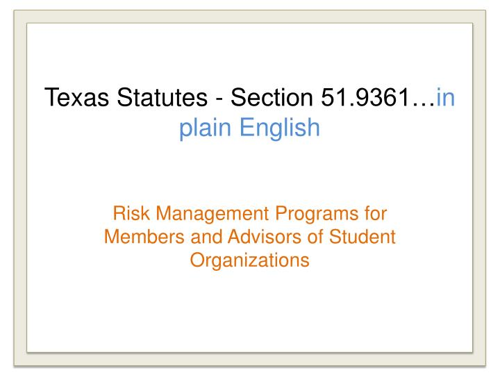 Texas statutes section 51 9361 in plain english