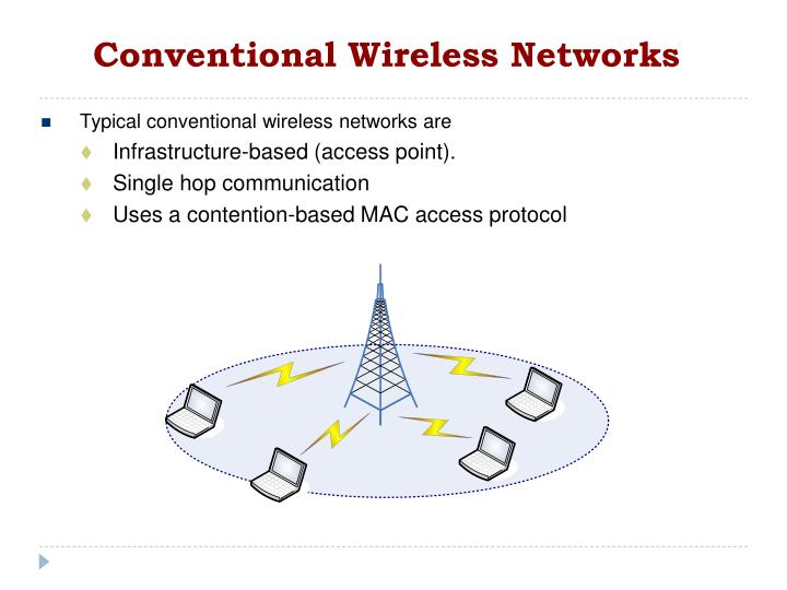 Conventional wireless networks