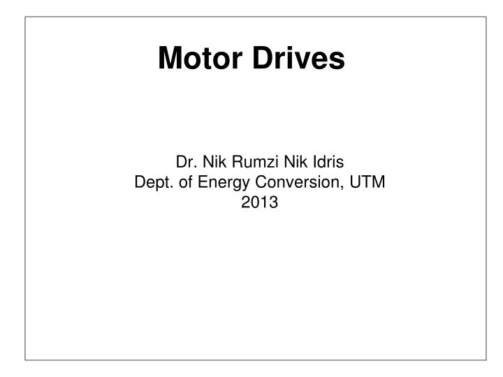 Ppt Motor Drives Powerpoint Presentation Id2518507
