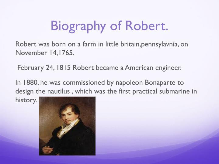 Biography of robert