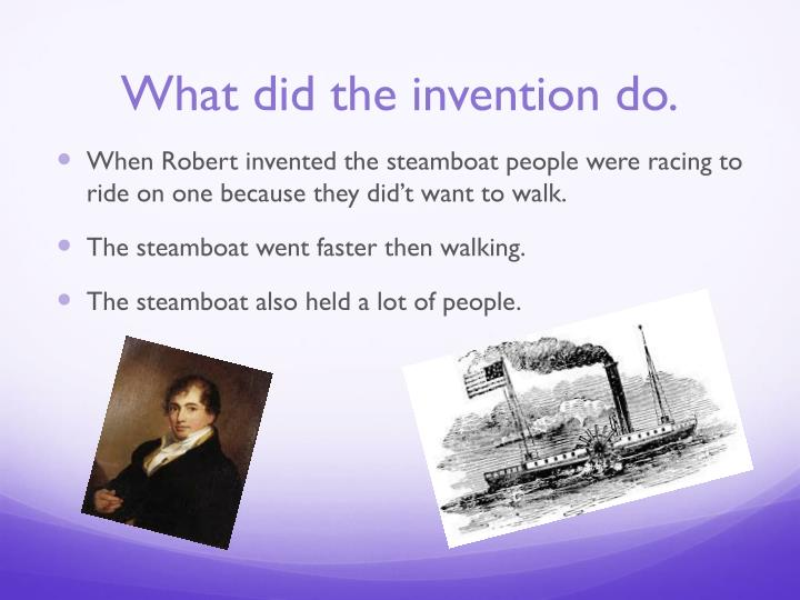 What did the invention do.
