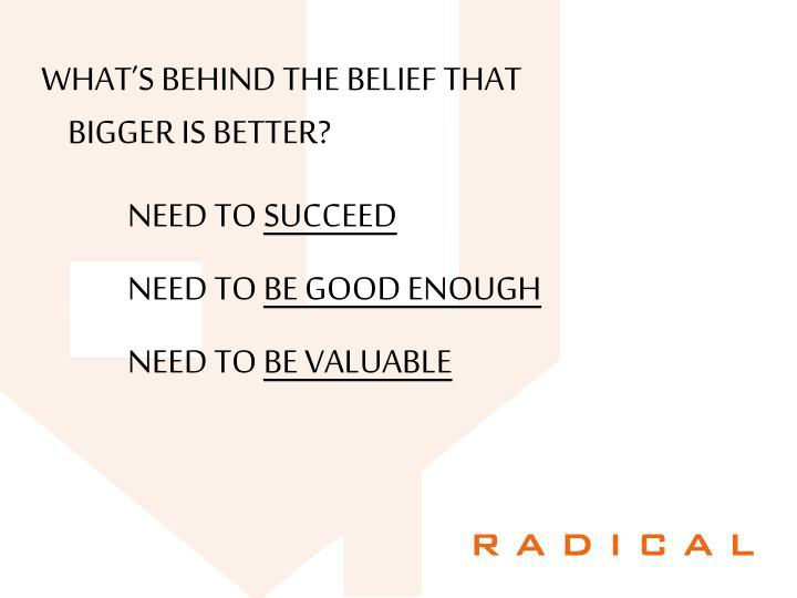 WHAT'S BEHIND THE BELIEF THAT