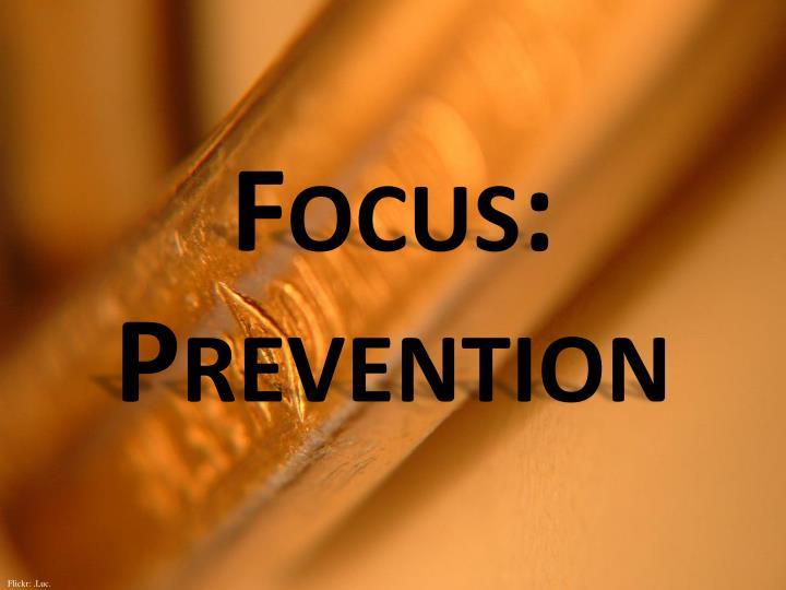Focus prevention