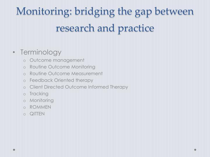 Monitoring: