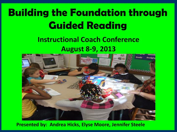 building the foundation through guided reading n.