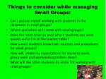 things to consider while managing small groups