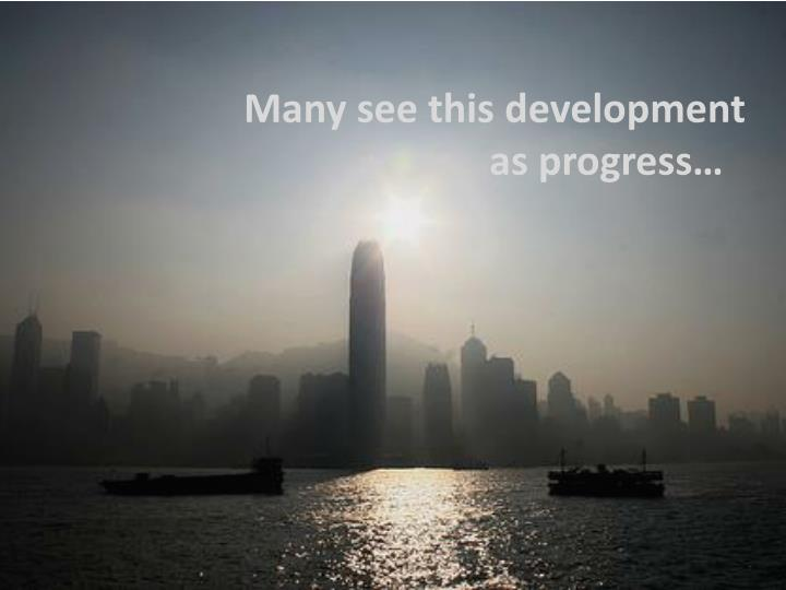 Many see this development