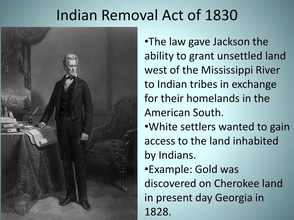 PPT - Indian Removal Act of 1830 PowerPoint Presentation, free download -  ID:2518886