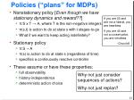 policies plans for mdps