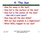 4 the sun
