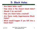 5 black holes