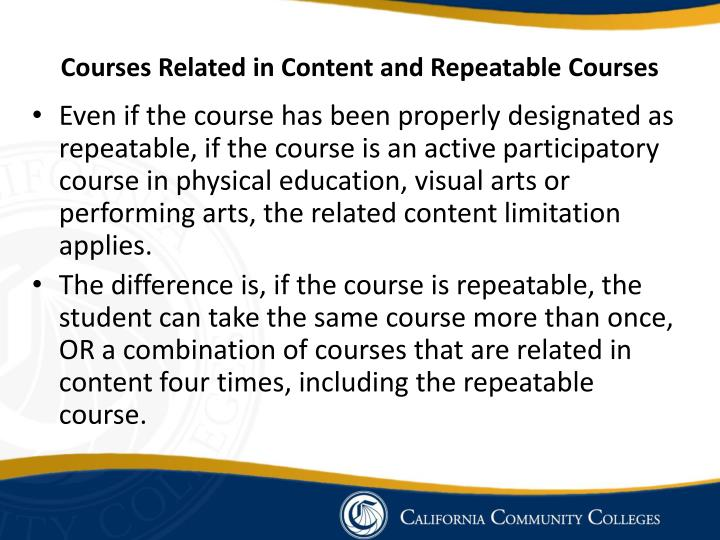 Courses Related in Content and Repeatable Courses
