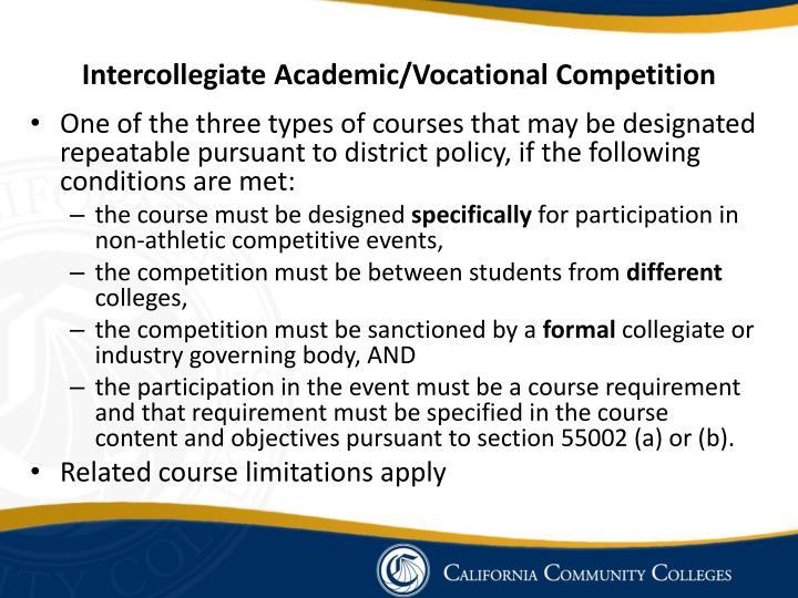 Intercollegiate Academic/Vocational Competition