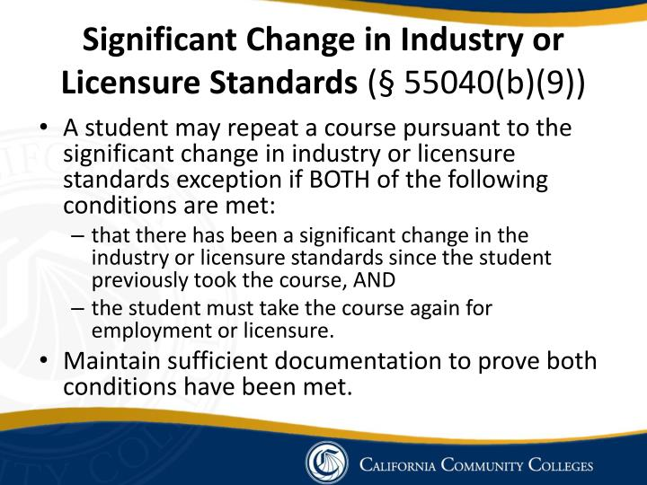 Significant Change in Industry or Licensure Standards