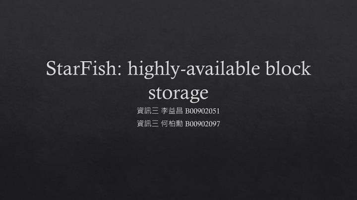 starfish highly available block storage n.