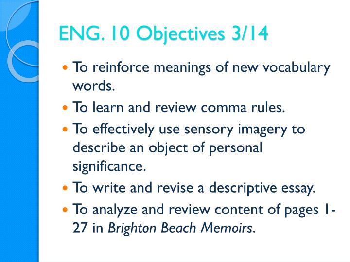 ENG. 10 Objectives 3/14