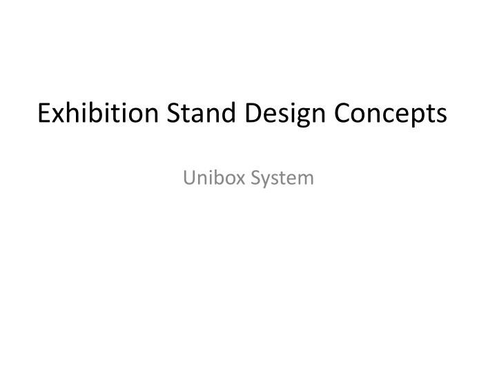 Exhibition stand design concepts