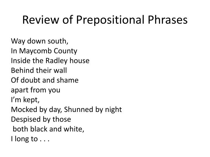 Review of Prepositional Phrases